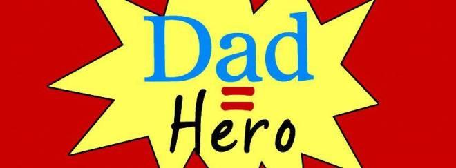 dad =-hero