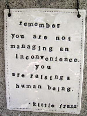 Your Raising a Human Being NOT anInconvenience